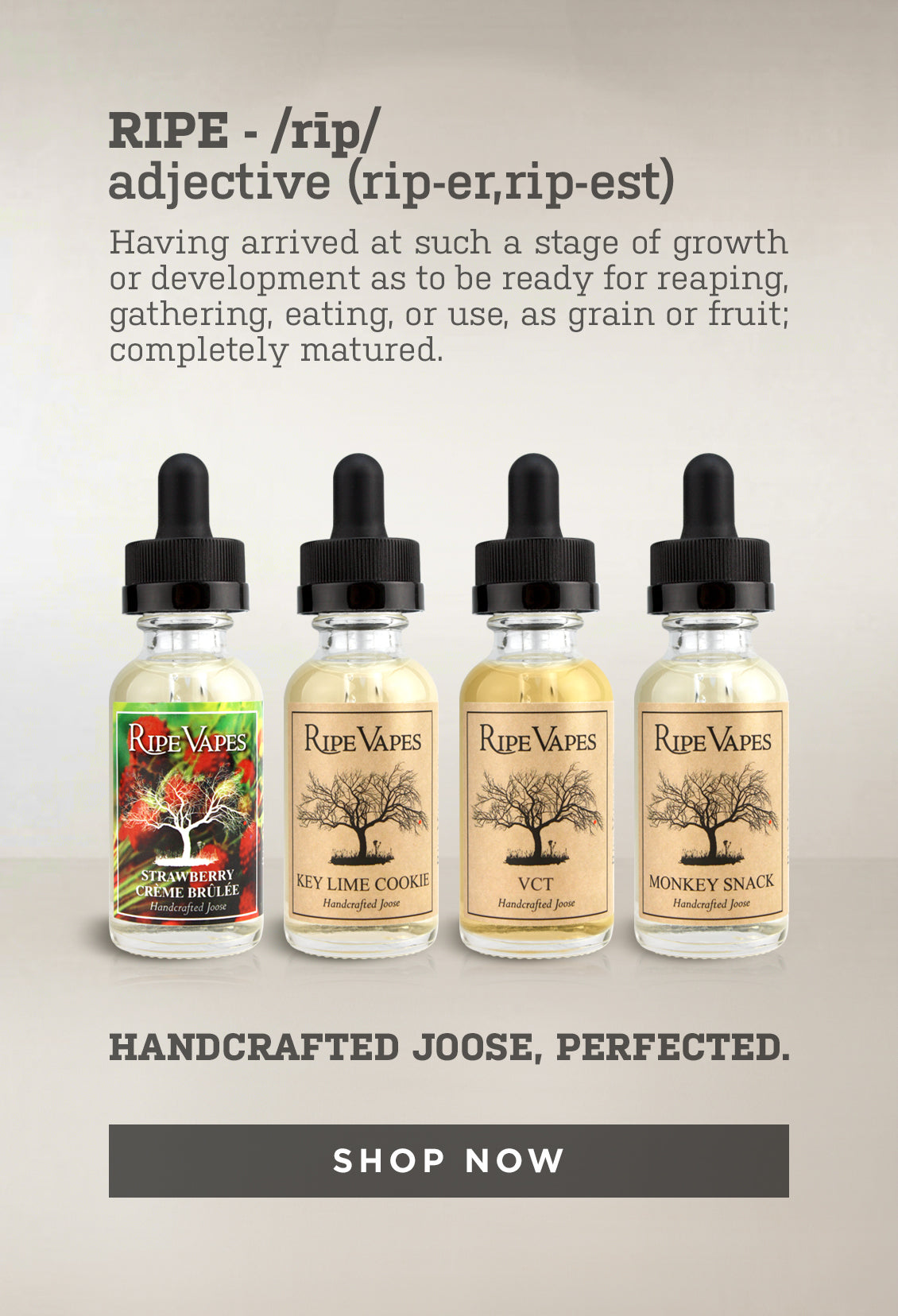 Handcrafted joose, perfected. Shop now!