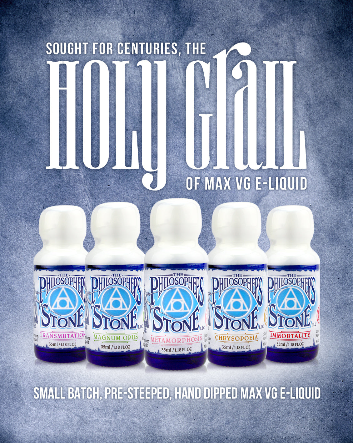 The Philosopher's Stone: The Holy Grail of Max VG E-liquid