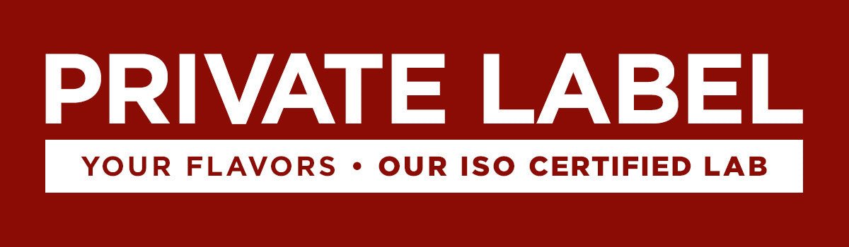 Private Label: Your Flavors, Our ISO Certified Lab