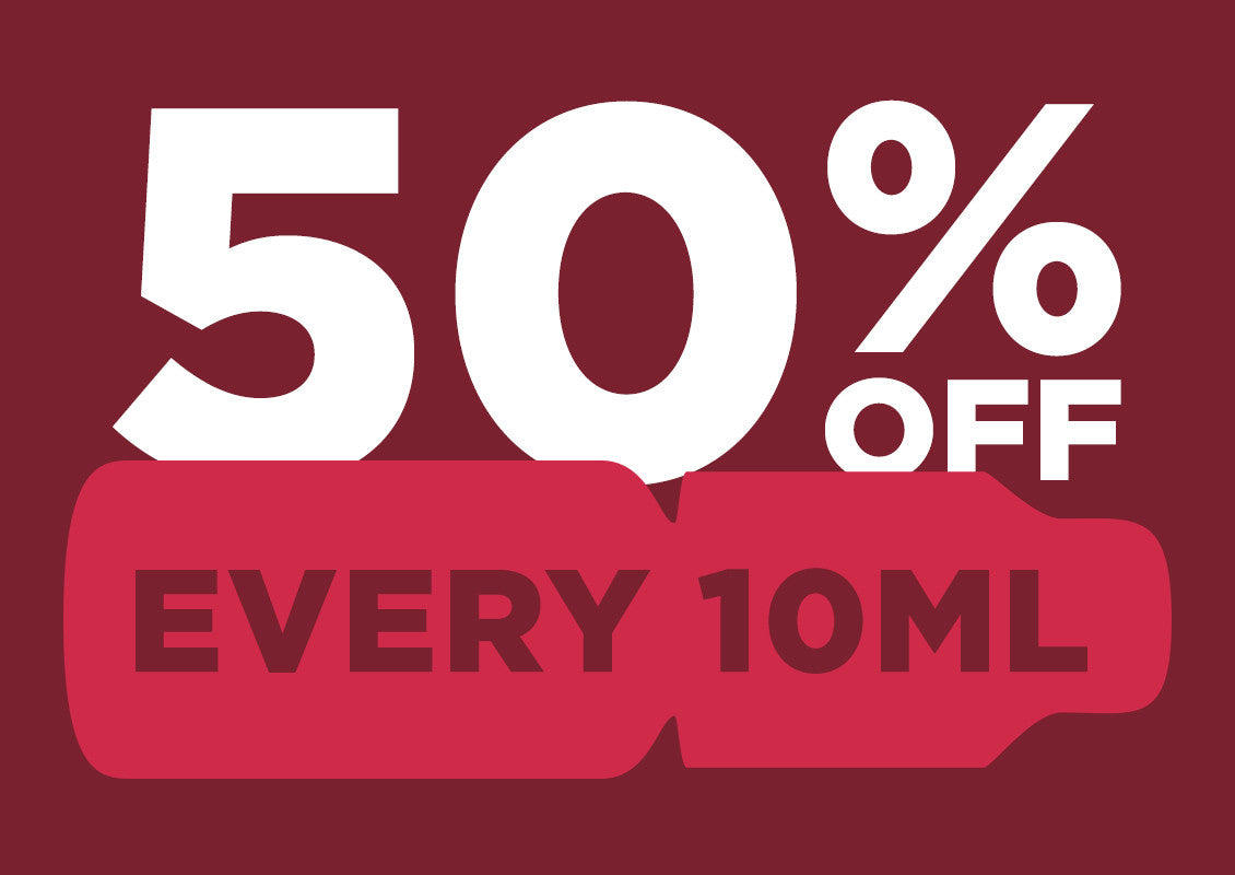 50% off every 10mL bottle