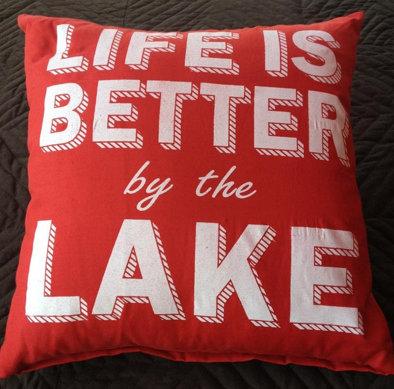 Pillow - Life is Better by the Lake - 40 cm x 40 cm