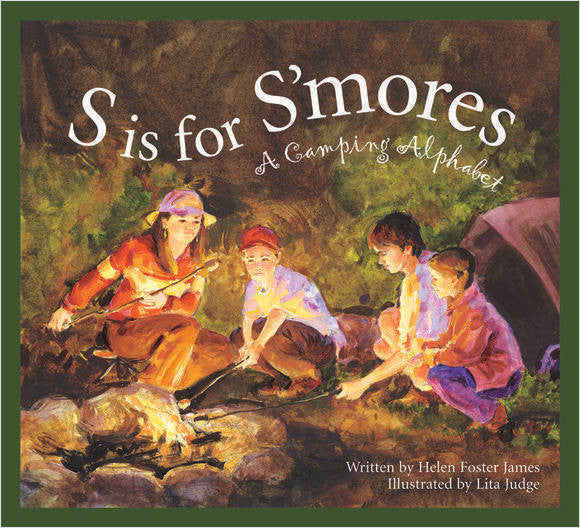 S is for S'mores: A Camping Alphabet (hardcover)