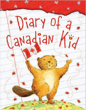 Diary of a Canadian Kid (softcover)