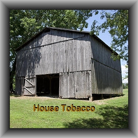 House Tobacco