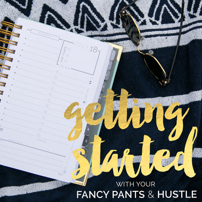 Getting Started with Fancy Pants & Hustle