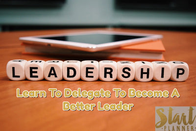 Learn to delegate In order to grow your business (benefits of leveraging other peoples talents)