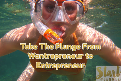 Wantrepreneur. How To Go From Being A Wanter To A Doer, simply by writing down your goals