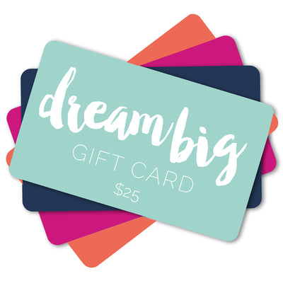 Dream Big Digital Gift Card