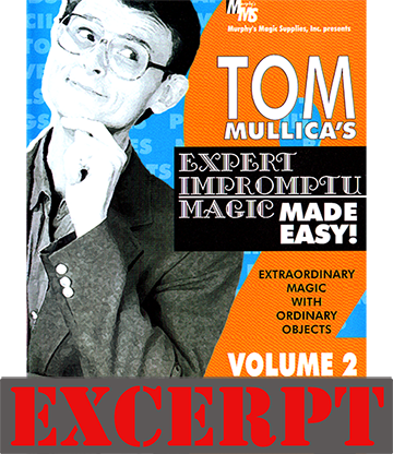 The Indian Bean Mystery (Excerpt of Expert Impromptu Magic Made Easy by Tom Mullica #2) - Download