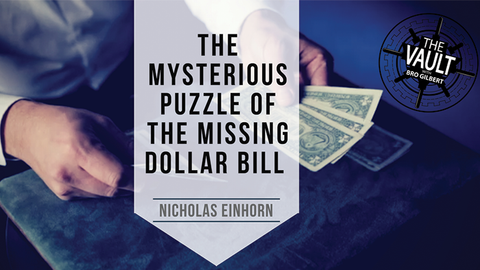 The Vault - The Mysterious Puzzle of the Missing Dollar Bill by Nicholas Einhorn