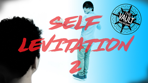 The Vault - Self Levitation 2 by Ed Balducci routined by Gerry Griffin (Taught by Shin Lim/Paul Harris/Bonus Levitation by Jose Morales) - Download