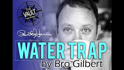 The Vault - Water Trap by Bro Gilbert (From the TA Box Set) - Download