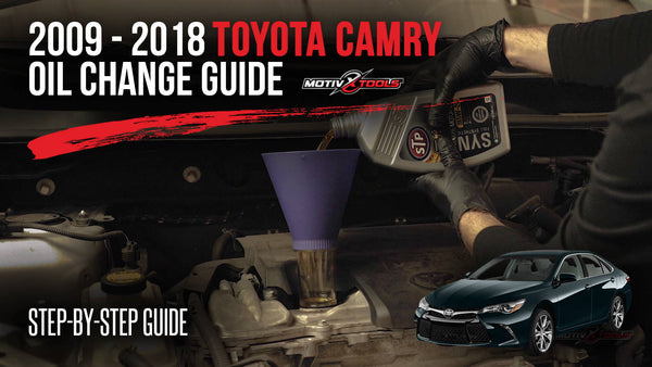 2009-2018 Toyota Camry Oil Change Guide