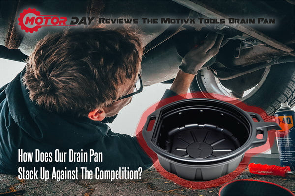 "Motivx Tools Oil Drain Pan Makes ""Top 5"" In Motor Day Review"