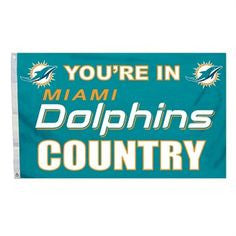"Miami Dolphins 3' x 5' Banner Flag - ""You're In Miami Dolphins Country"" - CanesWear at Miami FanWear House Decorations Fremont Die CanesWear at Miami FanWear"