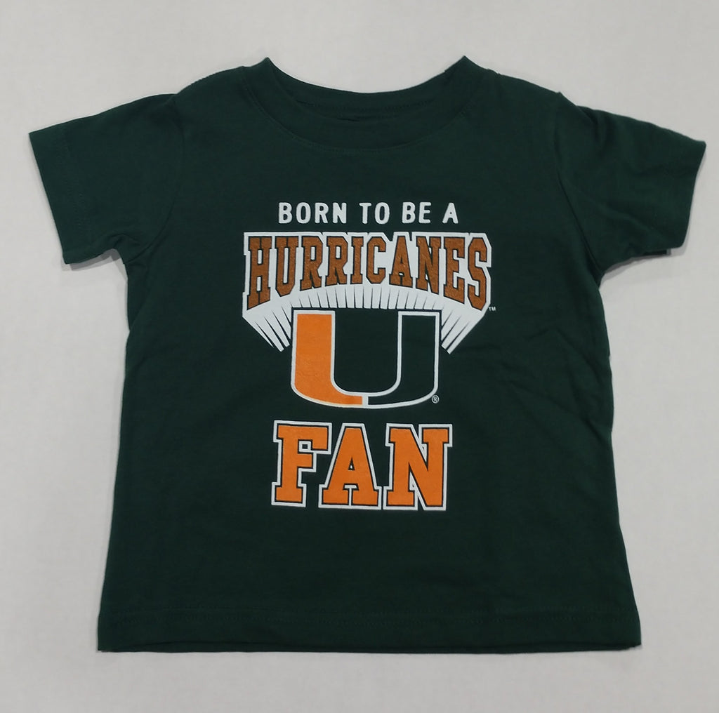 Miami Hurricanes Infant / Toddler Born to be a Hurricanes Fan T-Shirt