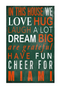 "Miami Hurricanes In This House Large Wooden Sign - 11"" x 19"""