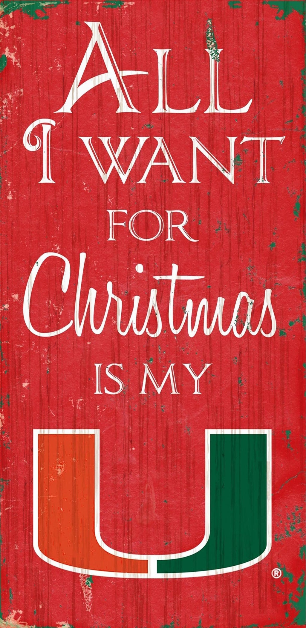 "Miami Hurricanes All I Want for Christmas Wooden Sign - 6"" x 12"""