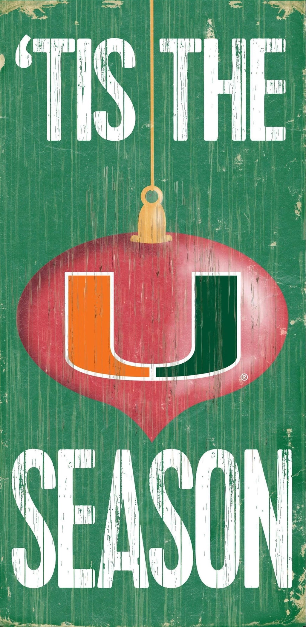 "Miami Hurricanes 'Tis the Season Wooden Sign - 6"" x 12"""