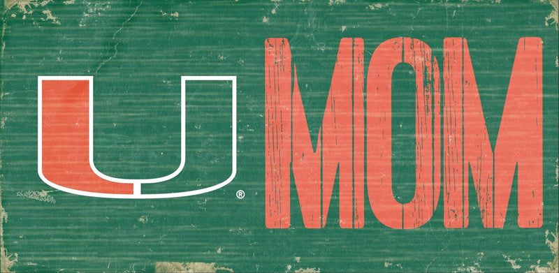 "Miami Hurricanes U Mom Wooden Sign - 6"" x 12"""