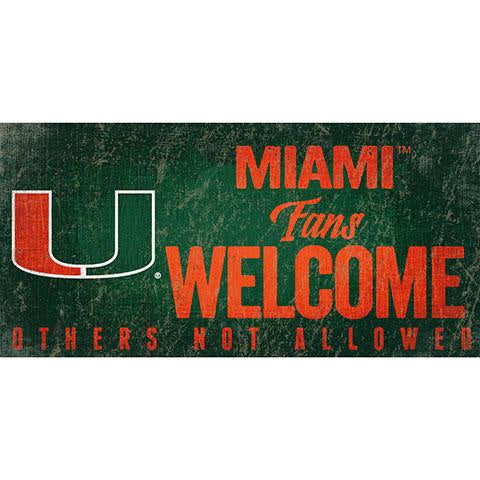 Miami Hurricanes Miami Fans Welcome Others Not Allowed Wood Sign - 6 x 12