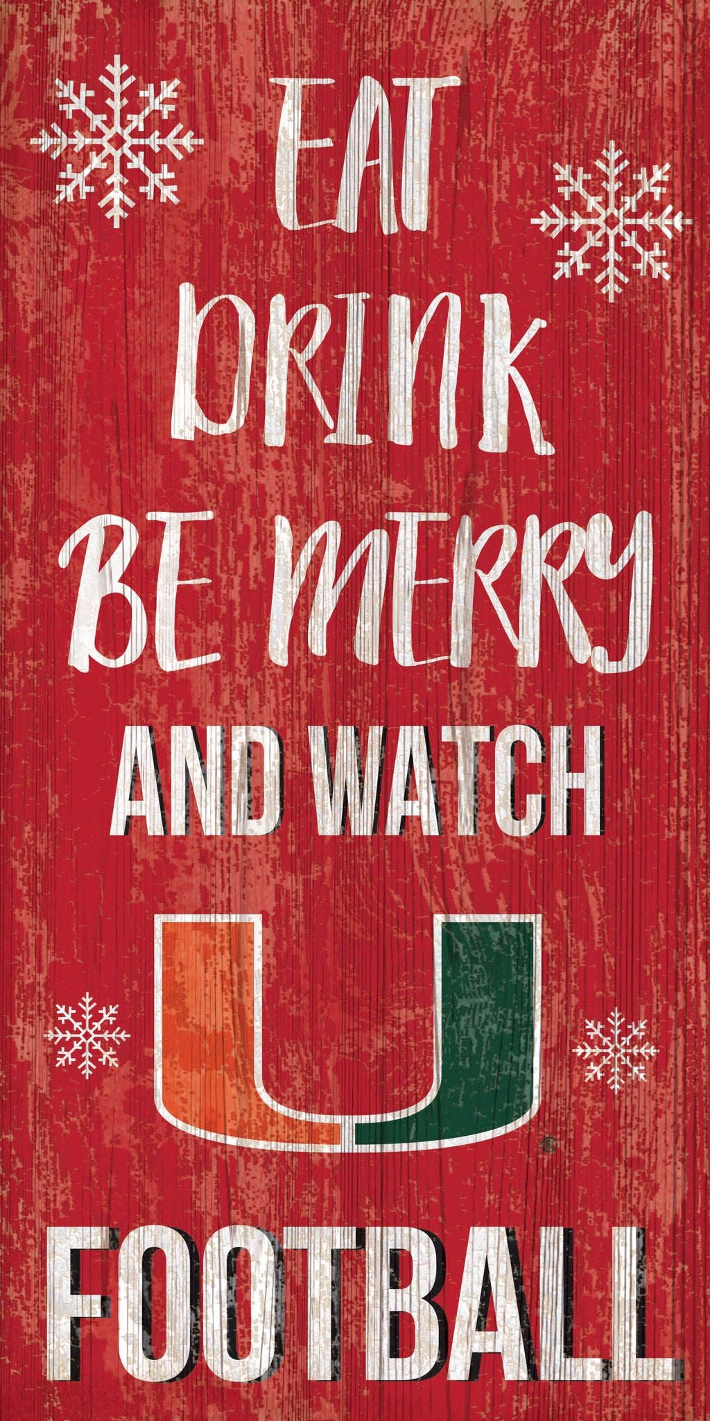 "Miami Hurricanes Eat, Drink, Be Merry Wooden Sign - 6"" x 12"""