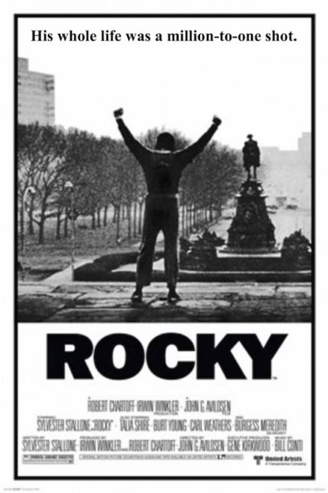 Rocky - His Whole Life Was a Million to One Longshot