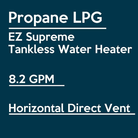 EZ Tankless EZSUPLPG Indoor Supreme on Demand 8.2 GPM 165000 BTU Liquid Propane Tankless Water Heater with Direct Vent Flue Pipe Kit New