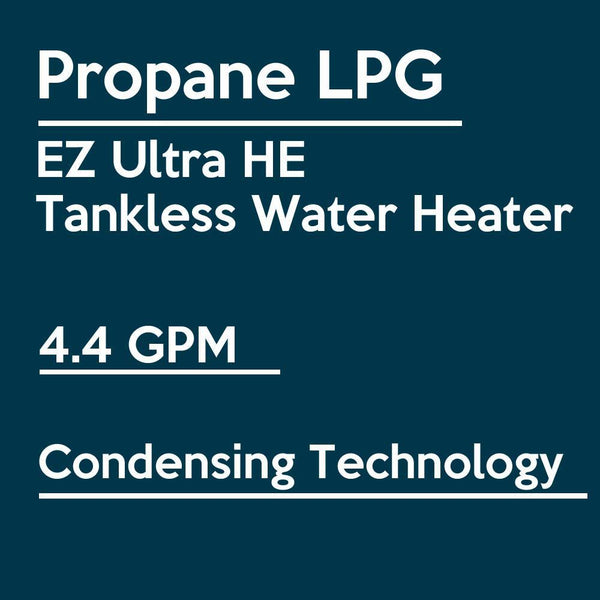 EZ Tankless EZULTLPG Ultra HE on Demand 4.4 GPM 70000 BTU Indoor Liquid Propane Condensing Tankless Water Heater with Vent Kit New