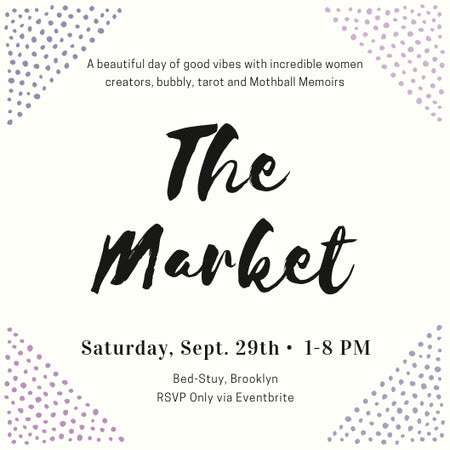 Mothball Memoirs Presents THE MARKET