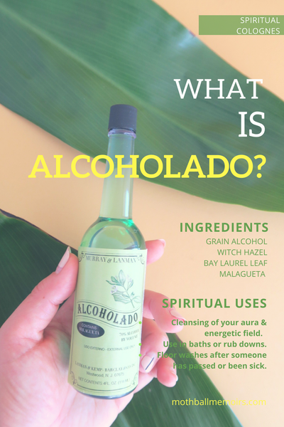 What is Alcoholado? — Mothball Memoirs