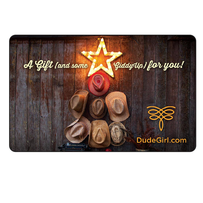 Dude Girl Gift Cards - $20 and Up