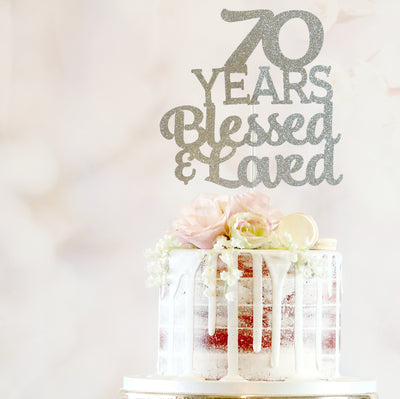Blessed & Loved Cake Topper - Any Age