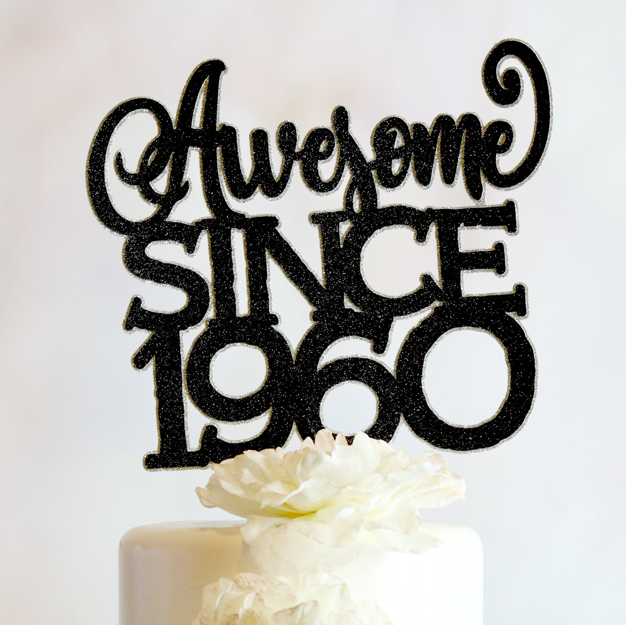 Awesome Since 1960 Cake Topper - Memory Keepsake Parties