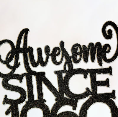 Awesome Since 1960 Cake Topper