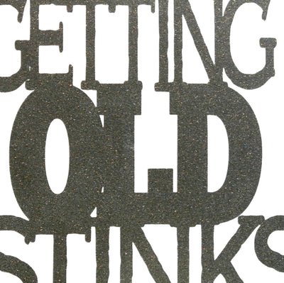 Getting Old Stinks Cake Topper
