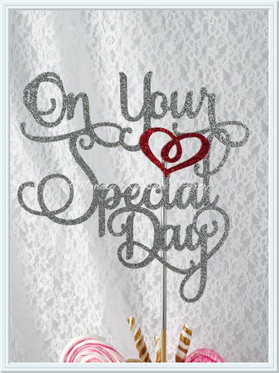 On Your Special Day Cake Topper