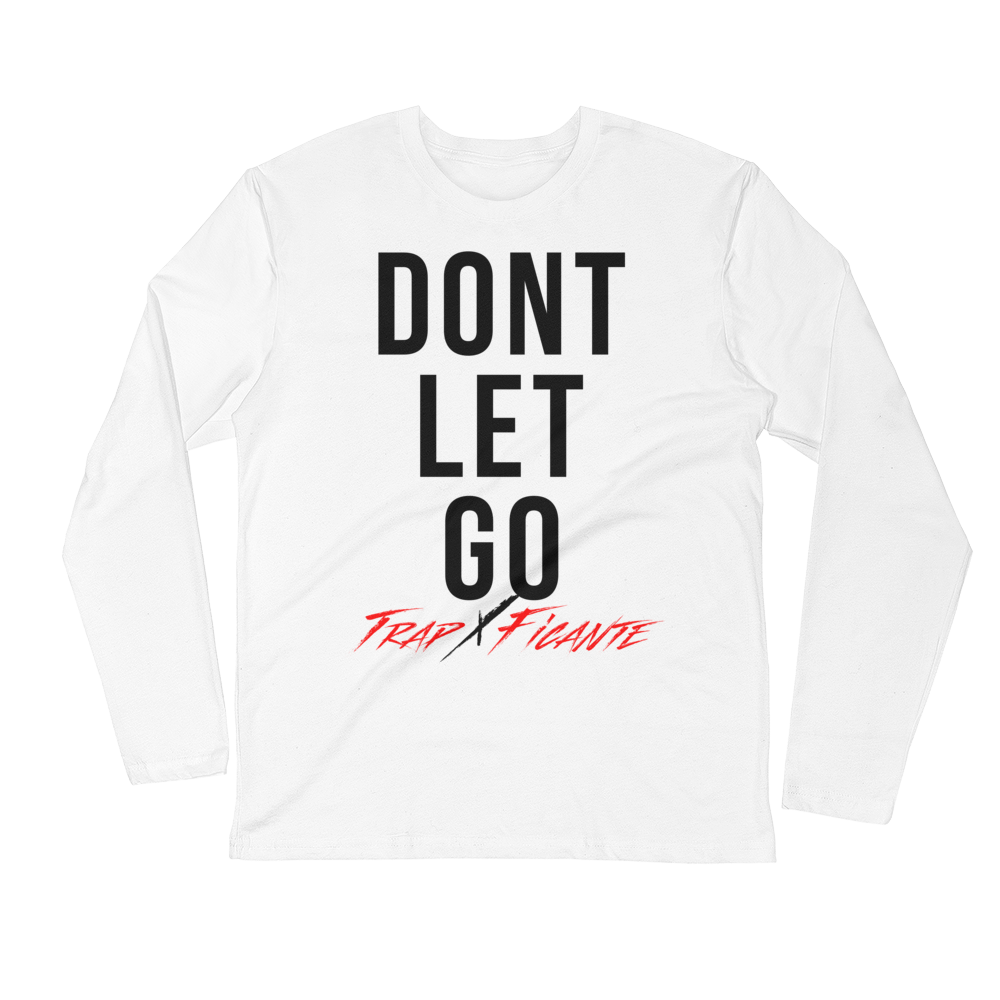 Long Sleeve Don't Let Go (White & Black)