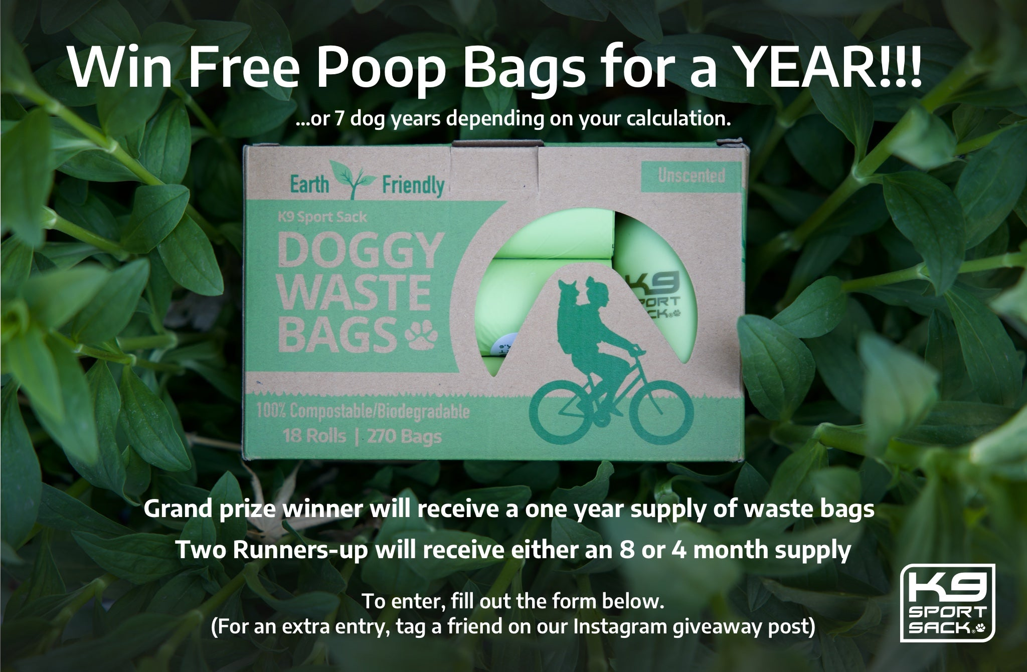 Win free poop bags for a year! Grand prize winner will receive a one year supply of waste bags, two runners-up will receive either an 8 or 4 month supply. To enter, fill out the form below. For an extra entry, tag a friend on our instagram giveaway post.