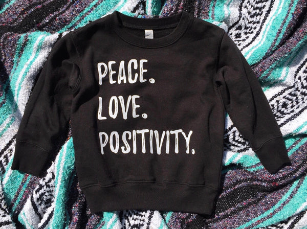 Peace Love Positivity • Kids Sweatshirt, Sweatshirt - Wicked Good Vibes