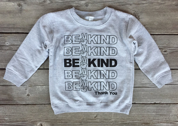 Be Kind • Kids Sweatshirt, Sweatshirt - Wicked Good Vibes