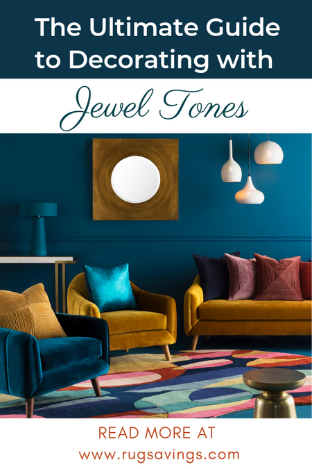 The Ultimate Guide to Decorating with Jewel Tones