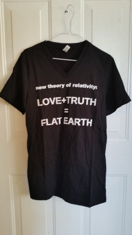 NEW THEORY OF RELATIVITY LOVE+ TRUTH = FLAT EARTH, shirt by Chris Pontius