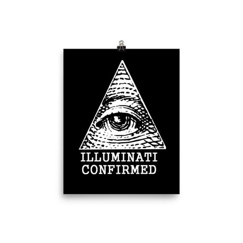 ILLUMINATI CONFIRMED, Poster by Illuminati Nation