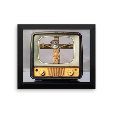Title: The Next Crucifixion Will Be Televised,  Framed poster  #GLOBEXIT ART SHOW