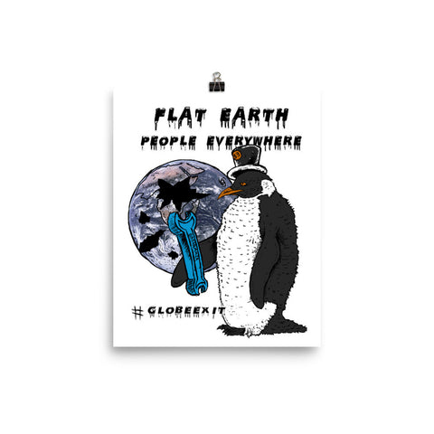 "8""x10"" POSTER FLAT EARTH PEOPLE EVERYWHERE #globexit FEPE WITH WRENCH"