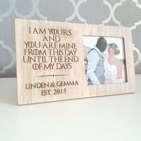 I am yours and you are mine..... Photo Frame