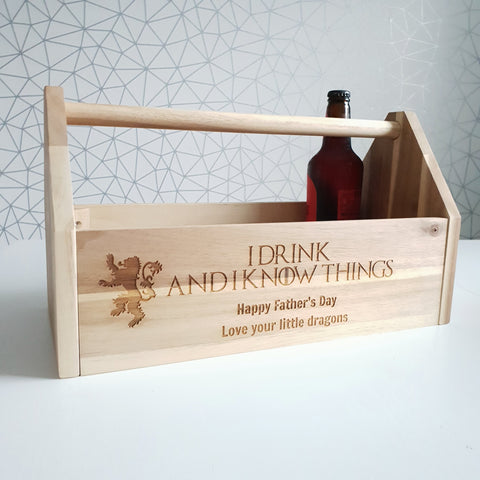 I drink and I know things - Wooden Beer Holder