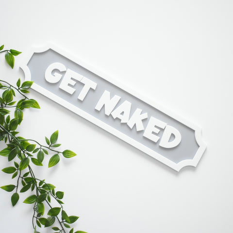 Get Naked 3D Street Sign 40cm