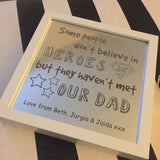 Some People Don't Believe In Heroes Light Up Box Frame